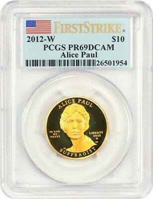 2012-W Alice Paul $10 PCGS Proof 69 DCAM (First Strike)