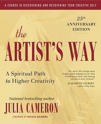 The Artist's Way: 25th Anniversary Edition by Julia Cameron (E-β-0-0-k)