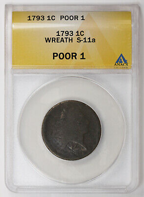1793 Wreath Cent  S-11a. ANACS Poor 1