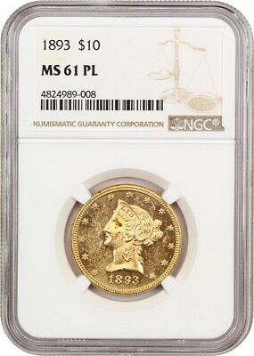 1893 $10 NGC MS61 PL - Scarce Prooflike! - Liberty Eagle - Gold Coin