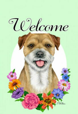 Welcome Flowers House Flag - Border Terrier 63122
