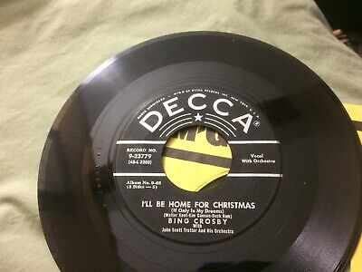 Bing Crosby I'll Be Home For Christmas ~Faith Of Our Fathers  V 7 45 P