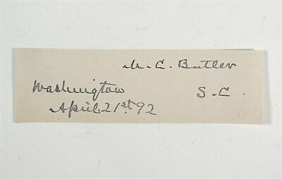 Original Confederate States Army General Matthew Butler Cut Signature Autograph