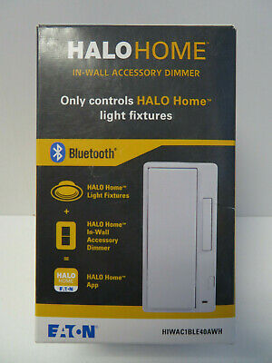 New Eaton Lighting HIWAC1BLE40AWH HALO Home In-wall Accessory Smart Dimmer - NEW