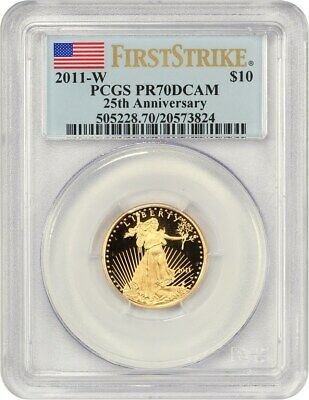 2011-W Gold Eagle $10 PCGS PR 70 DCAM (First Strike, 25th Anniversary) AGE