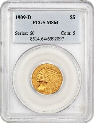 1909-D $5 PCGS MS64 - Great Type Coin - Indian Half Eagle - Gold Coin