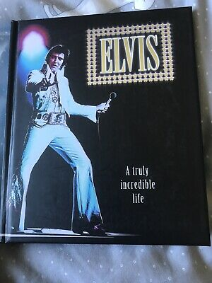 Elvis - A Truly Incredible Life Book (Hardcover, 2011)
