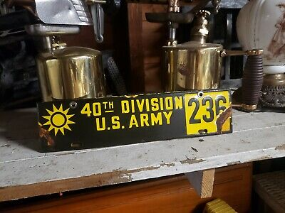 40TH Division U.S. Army  #236 License Plate  Gas Oil  Car Truck Sign