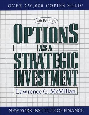 Options as a Strategic Investment , McMillan, Lawrence G.