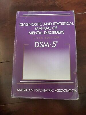 Diagnostic and Statistical Manual of Mental Disorders - DSM-5 by American Psych…