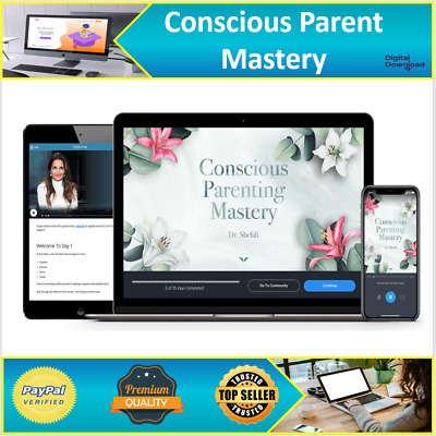 Conscious Parenting Mastery | Dr. Shefali | RRP £449 | Become A Better Parent