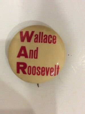 Wallace And Roosevelt  WAR POLITICAL Pin BUTTON Pinback  1 .25