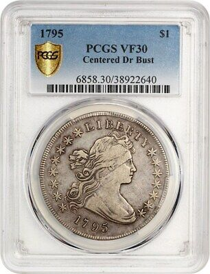 1795 Draped Bust $1 PCGS VF30 (Centered) Bust Silver Dollar