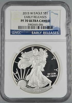 2015 W Proof Silver American Eagle NGC PF70 Ultra Cameo First Releases No Reserv