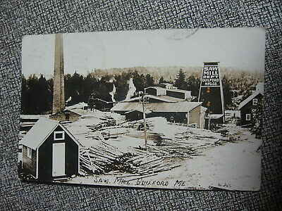 Real Photo Post Card Saw Mill At Guilford Mfg Co,  Maine Postmarked 1911