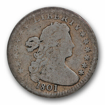 1801 H10C Draped Bust Half Dime Good to Very Good Key Date Tough Coin !