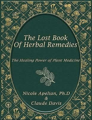 the lost book of herbal remedies by Claude Davis(P,D.F)