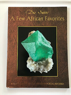 "Mineral book:""Des Sacco, A few African Favorites"",Supplement to Min Rec. in 2014"