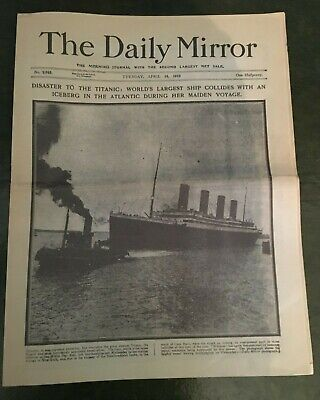 Sinking Of Titanic. Collectable Reproduction Daily Mirror Newspaper -16/04/1912