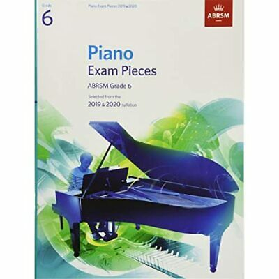Piano Exam Pieces 2019 & 2020, ABRSM Grade 6 - Sheet music NEW  07/06/2018