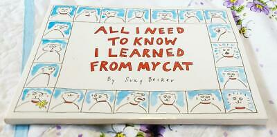 All I Need To Know I Learned From My Cat by Suzy Becker 1990 Paperback Book