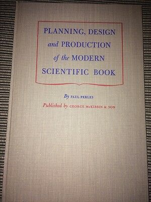 Planning, Design And Production Of The Modern Scientific Book By Paul Perles