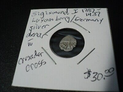 A silver denar of Sigismund 1  1387-1437 Luxumbourg/Germany Crusader Coin