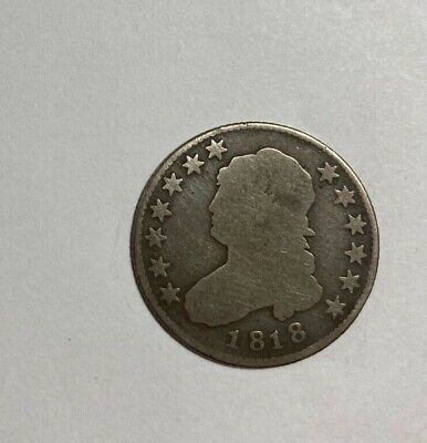 1818 Capped Bust Quarter Low Condition DISCOUNT