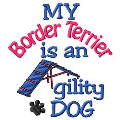 My Border Terrier is An Agility Dog Short-Sleeved Tee - DC1940L
