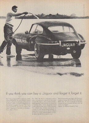If you think you can buy a Jaguar XKE & forget it, forget it ad 1965 Nwk