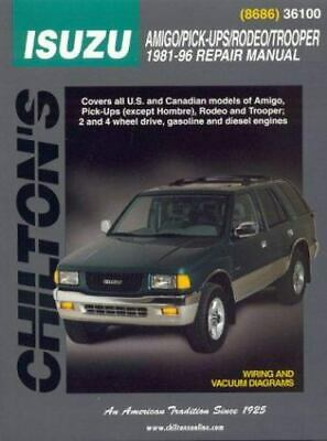 1981-1996 Chilton Isuzu Amigo, Pick-Ups, Rodeo & Trooper Repair Manual