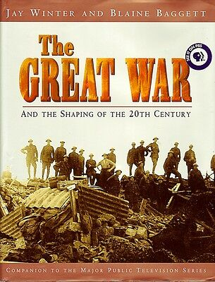 The Great War & Shaping Of The 20Th Century - Ww1 Book