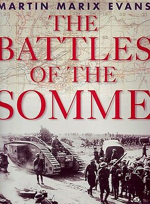 The Battles Of The Somme - Ww1 History Book