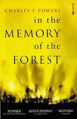 Charles T Powers ____In Memory Of The Forest