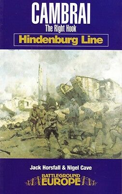 Cambrai, The Right Hook - Ww1 Battlefield Guide Book
