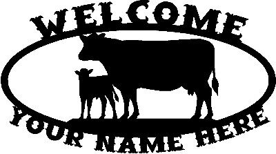 Custom COW Calf Dairy Holstein Welcome Steel Sign Farm