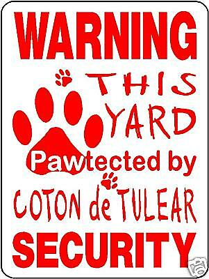 COTON DE TULEAR Guard Dog Aluminum Sign Decal 3226