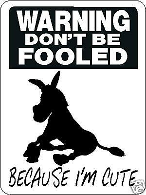 Donkey Mules Security Aluminum Sign Vinyl Decal 3334