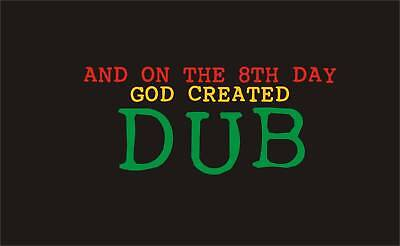 And on the 8th day God created DUB reggae DJ rasta roots music festival t-shirt