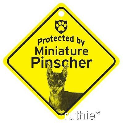 Protected by Miniature Pinscher Window Sign Made in USA