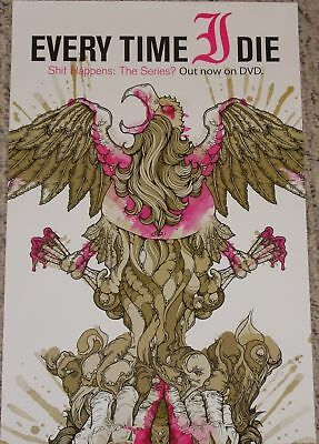 Every Time I Die POSTER sh*t Happens The Series ? tour