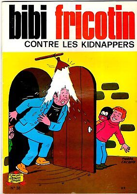 BIBI FRICOTIN n°38 - CONTRE LES KIDNAPPERS - SPE - 1983