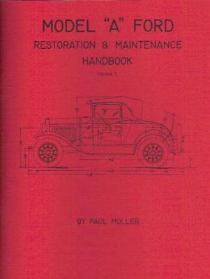 Ford Model A Miseries and Cures practical tips for restoration 1928-1929-30-1931