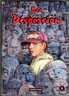 ODA * DISPERSION n°1 * MANGA CASTERMAN n°17 * 1996