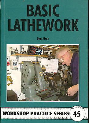 BASIC LATHE WORK  181  PAGES book by Stan Bray