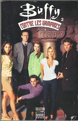 # BUFFY CONTRE LES VAMPIRES n°2 # COLLECTION SEMIC BOOKS