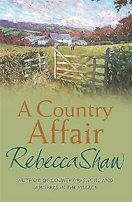 Rebecca Shaw_____ A Country Affair______Brand New