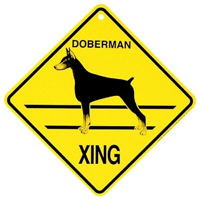 Doberman Pinscher Dog Crossing Xing Sign New