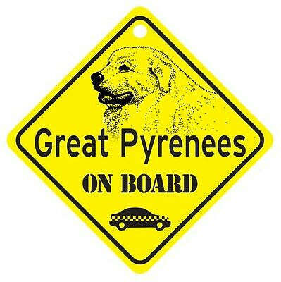 Great Pyrenees On Board Dog Window Sign Made in USA