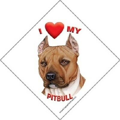 I love (heart) My Pitbull Hanging Sign with Suction Cup In Color Made USA